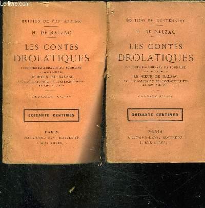 LES CONTES DROLATIQUES- 2 TOMES EN 2 VOLUMES- COLLIGEZ EZ ABBAYES DE TOURAINE / PREMIER ET DEUXIEME DIXAIN/ et mis en lumière par le Sieur de Balzac pour l'esbattement des pantagruelistes et non aultres