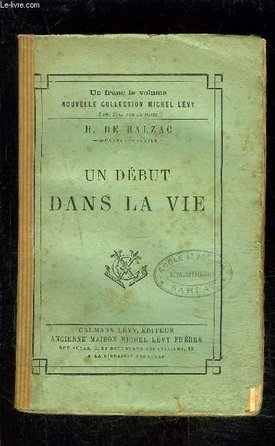 UN DEBUT DANS LA VIE- SCENES DE LA VIE PARISIENNE / Madame Firmiani- Le message- La messe de l'athée
