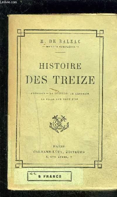 HISTOIRE DES TREIZE- Perragus- La duchesse de Langeais- La fille aux yeux d'or