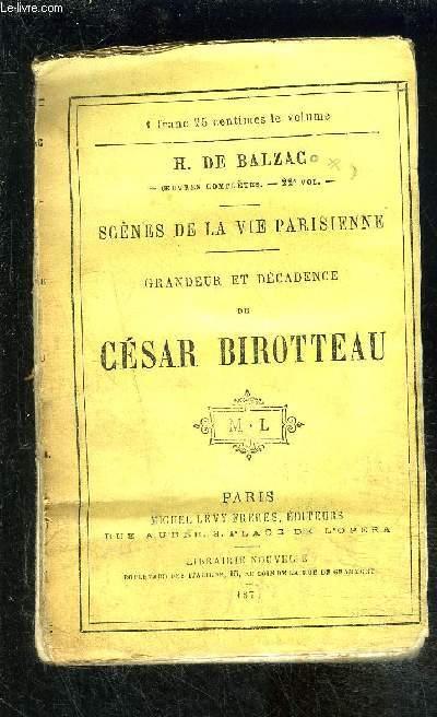 GRANDEUR ET DECADENCE DE CESAR BIROTTEAU- Scènes de la parisienne