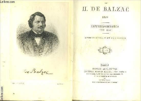 CORRESPONDANCE- 1 seul volume: TOME 24 : CORRESPONDANCE 1819-1850 / avec portrait et fac-similé