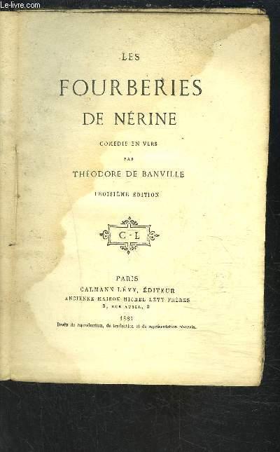 LES FOURBERIES DE NERINE- COMEDIE EN VERS- 3e édition- VENDU EN L ETAT