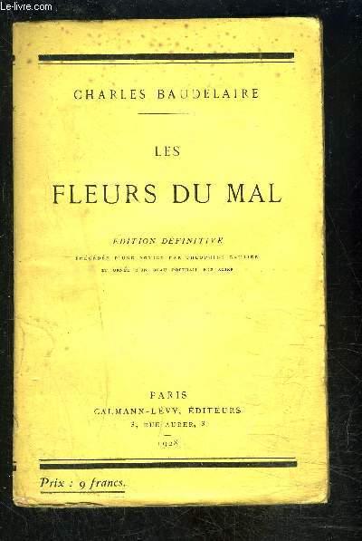 LES FLEURS DU MAL- précédée d'une notice par Théophile Gautier