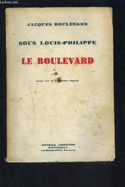 SOUS LOUIS PHILIPPE- LE BOULEVARD