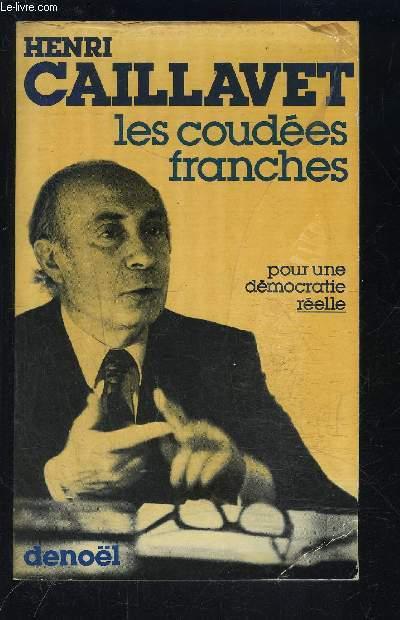 LES COUDEES FRANCHES- Du statut de l'opposition au régime présidentiel