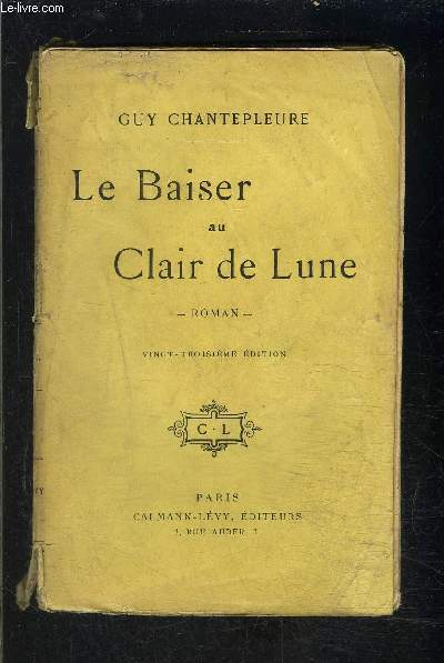 LE BAISER AU CLAIR DE LUNE