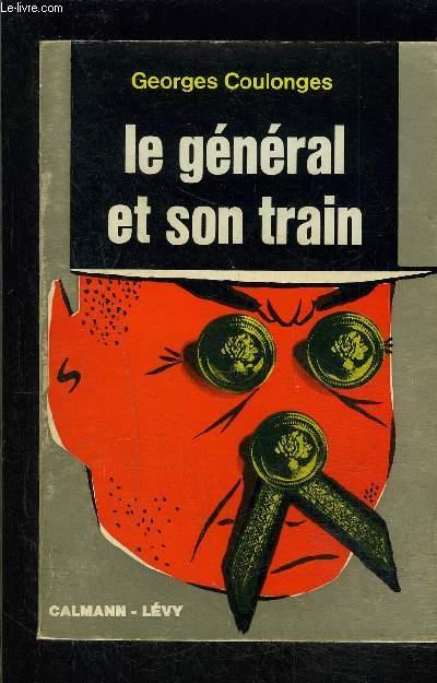 LE GENERAL ET SON TRAIN- COLLECTION LABICHE