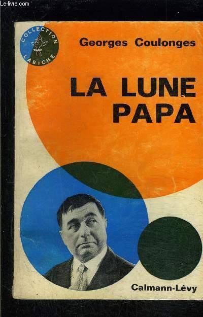 LA LUNE PAPA- COLLECTION LABICHE