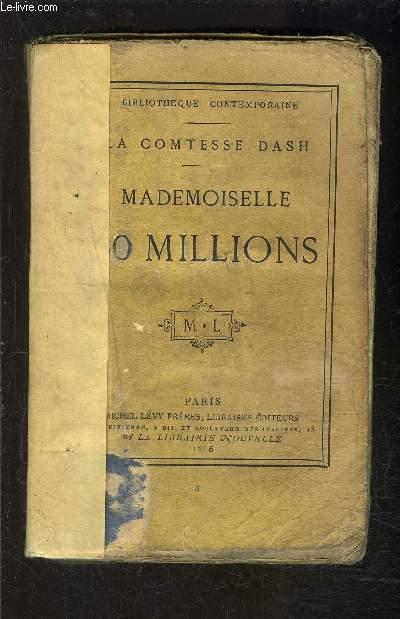 MADEMOISELLE CINQUANTE MILLIONS- VENDU EN L ETAT