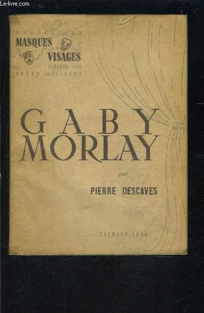 GABY MORLAY- ENVOI DE L AUTEUR