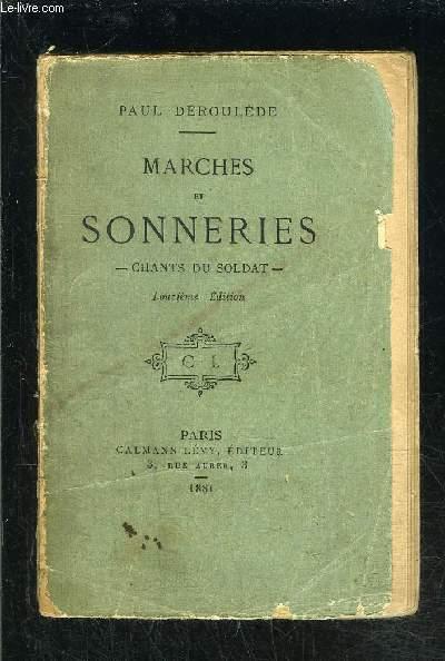 MARCHES ET SONNERIES- CHANTS DU SOLDAT