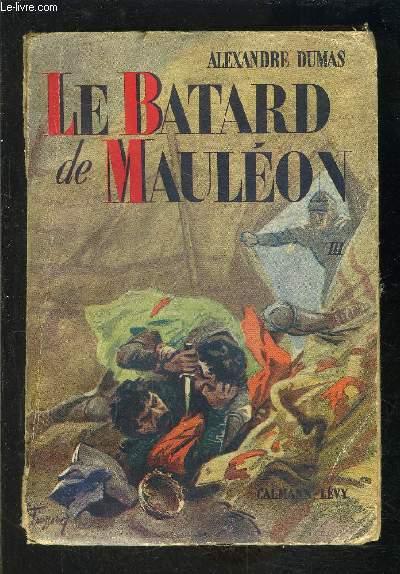 LE BATARD DE MAULEON- 1 SEUL TOME: TOME 3