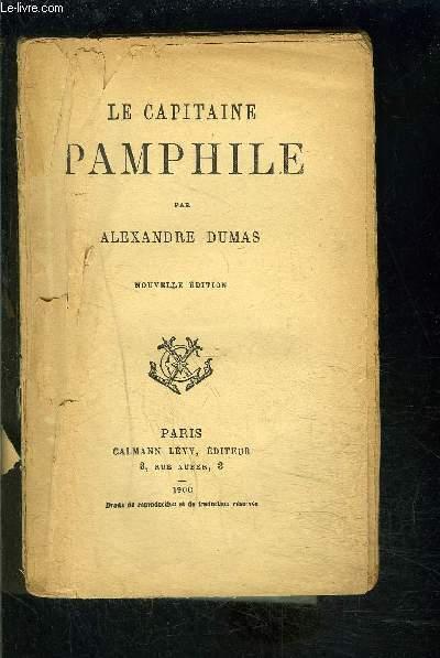 LE CAPITAINE PAMPHILE- VENDU EN L ETAT