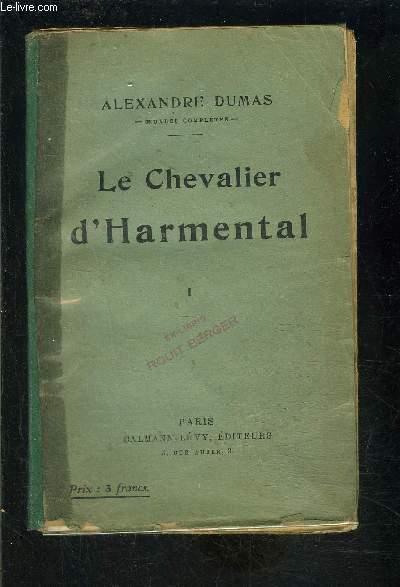 LE CHEVALIER D HARMENTAL- TOME 1 vendu seul