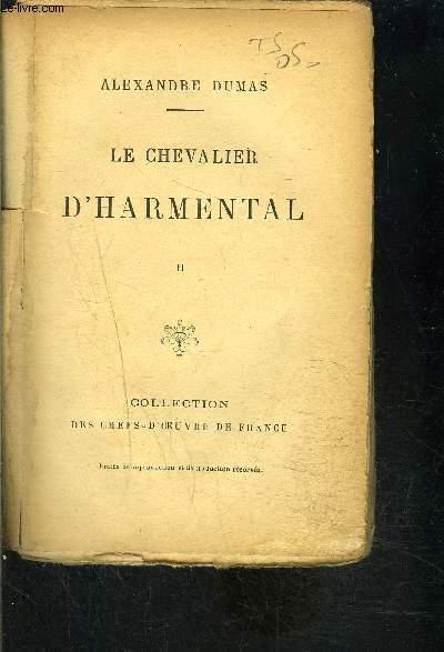 LE CHEVALIER D HARMENTAL TOME 2- vendu seul
