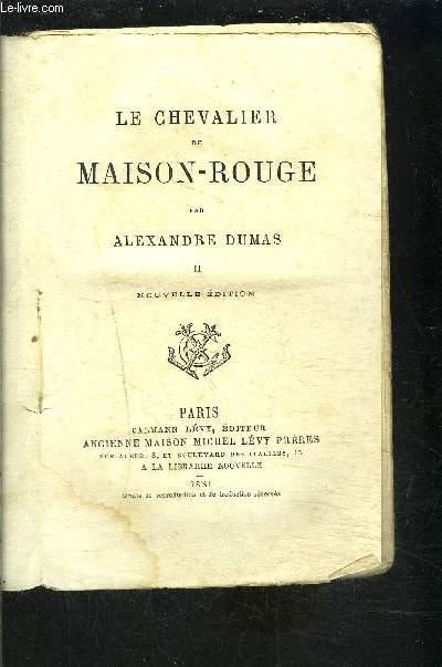 LE CHEVALIER DE MAISON ROUGE- TOME 2 vendu seul