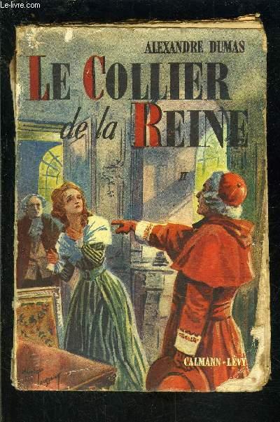 LE COLLIER DE LA REINE- TOME 2- 1 seul volume