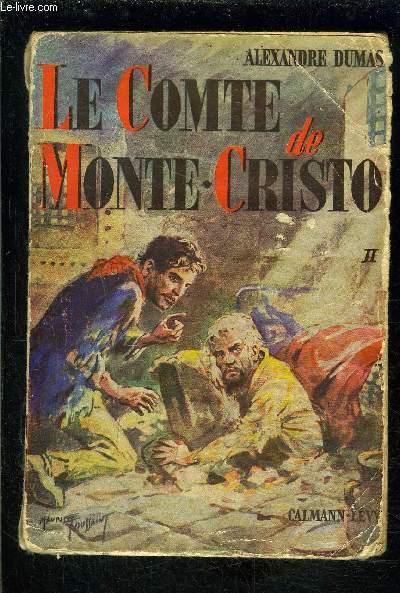 LE COMTE DE MONTE CRISTO- TOME 2