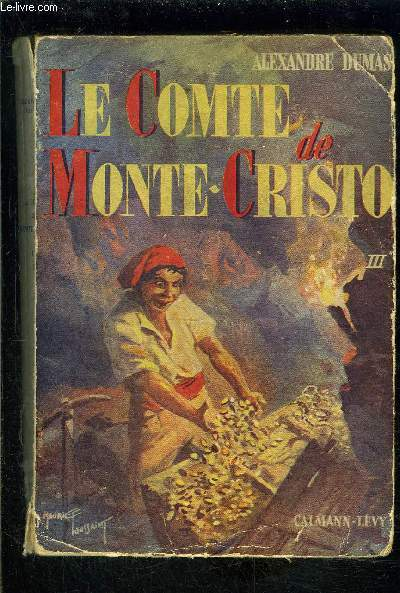 LE COMTE DE MONTE CRISTO TOME 3- vendu seul