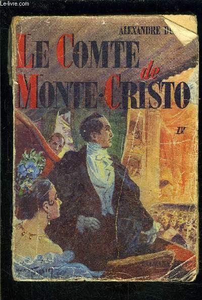 LE COMTE DE MONTE CRISTO- TOME 4- vendu seul