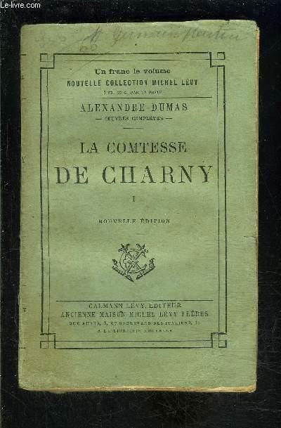 LA COMTESSE DE CHARNY- TOME 1 vendu seul