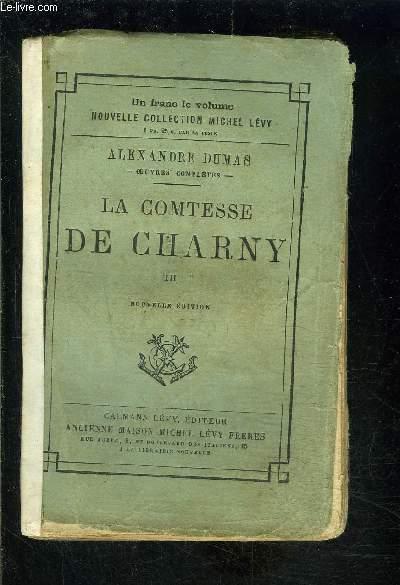 LA COMTESSE DE CHARNY- TOME 3 vendu seul