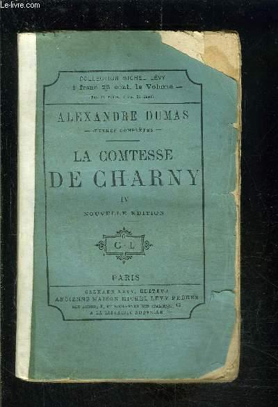 LA COMTESSE DE CHARNY- TOME 4 vendu seul