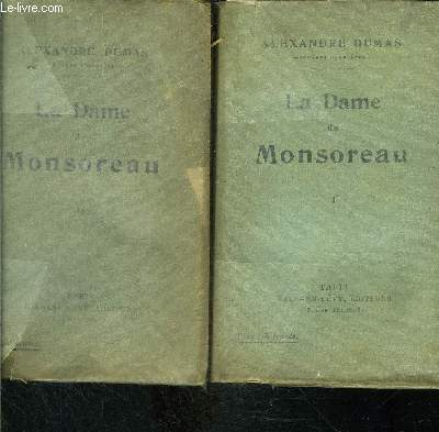 LA DAME DE MONSOREAU- 3 TOMES EN 3 VOLUMES