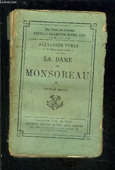 LA DAME DE MONSOREAU- TOME 2 vendu seul- VENDU EN L ETAT