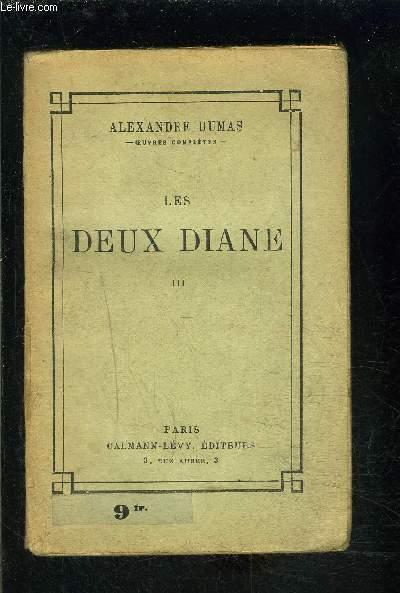 LES DEUX DIANE- TOME 3- vendu seul