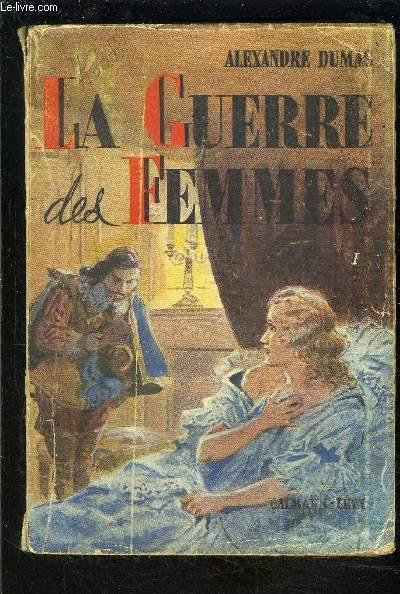 LA GUERRE DES FEMMES- TOME 1- vendu seul