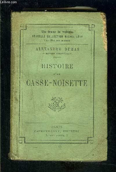 HISTOIRE D UN CASSE NOISETTE
