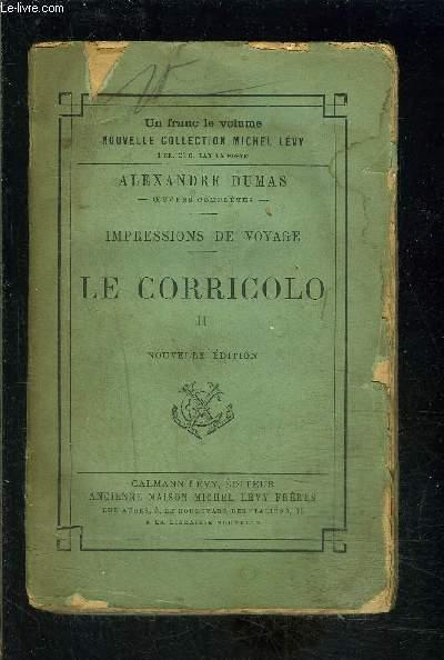 IMPRESSIONS DE VOYAGE- LE CORRICOLO- TOME 2 vendu seul