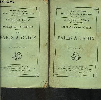 IMPRESSIONS DE VOYAGE- 2 TOMES EN 2 VOLUMES- DE PARIS A CADIX- TOME 1 ET 2