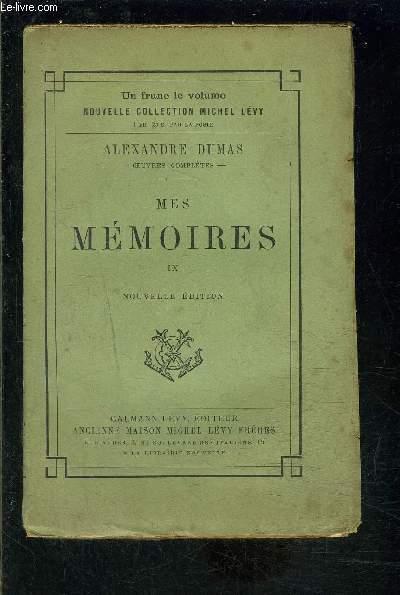 MES MEMOIRES- TOME 9- vendu seul