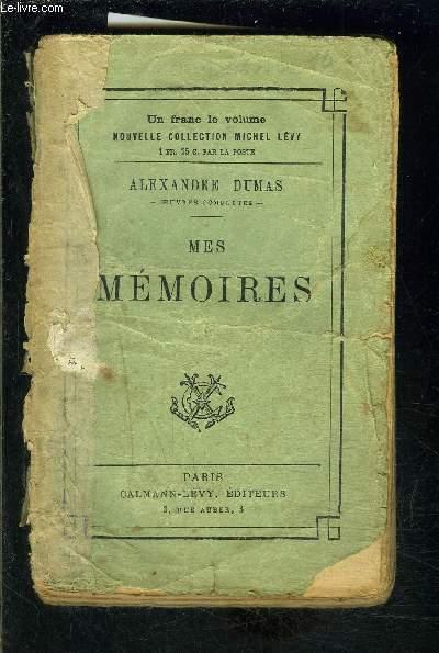 MES MEMOIRES- TOME 1 vendu seul