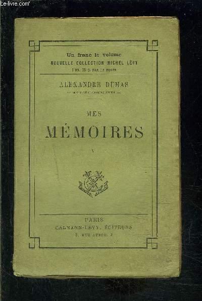 MES MEMOIRES- TOME 5- vendu seul