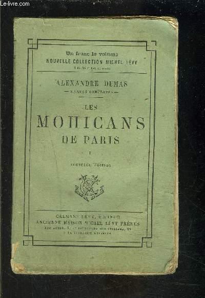 LES MOHICANS DE PARIS- TOME 1- vendu seul