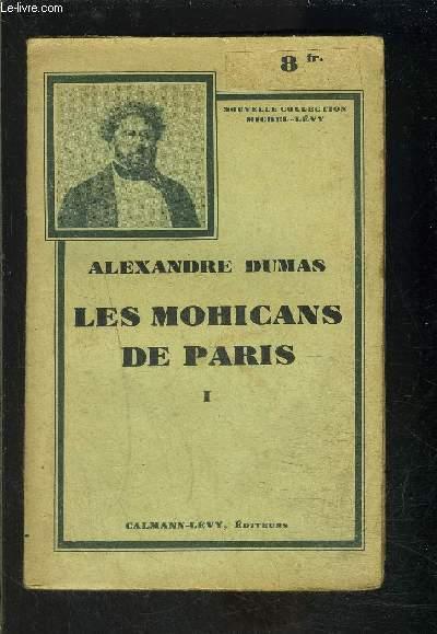 LES MOHICANS DE PARIS- TOME 1 vendu seul