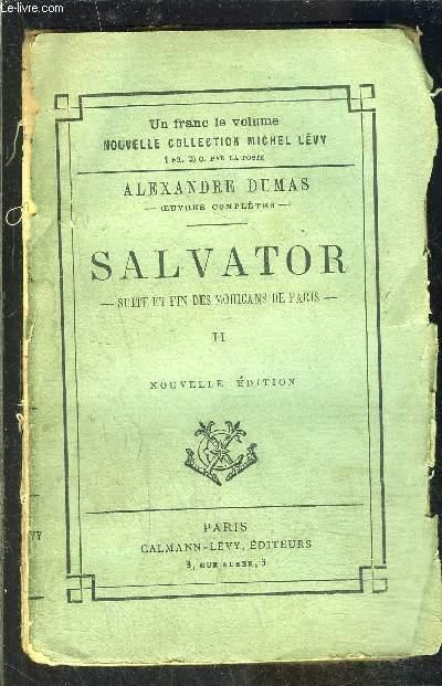 SALVATOR- SUITE ET FIN DES MOHICANS DE PARIS- TOME 2- vendu seul