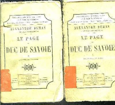 LE PAGE DU DUC DE SAVOIE- 2 TOMES EN 2 VOLUMES- TOMES 1 ET 2- VENDU EN L ETAT
