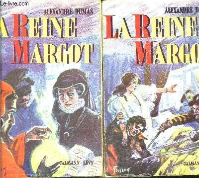LA REINE MARGOT- 2 TOMES EN 2 VOLUMES
