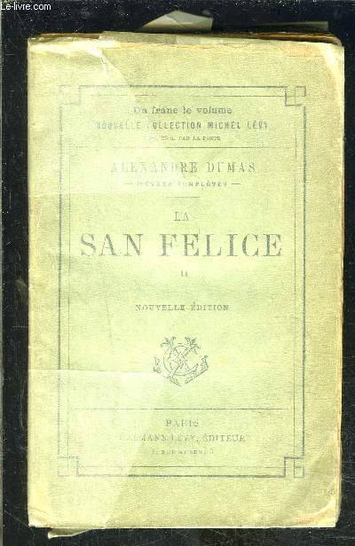 LA SAN FELICE- TOME 2