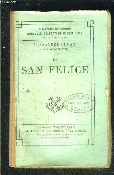 LA SAN FELICE- TOME 4- vendu seul
