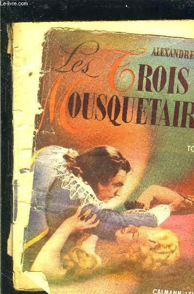 LES TROIS MOUSQUETAIRES- TOME 2- vendu seul- INCOMPLET- VENDU EN L ETAT
