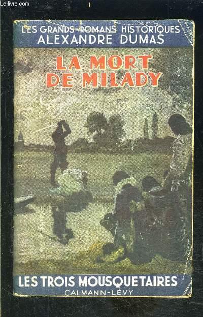 LA MORT DE MILADY / LES TROIS MOUSQUETAIRES