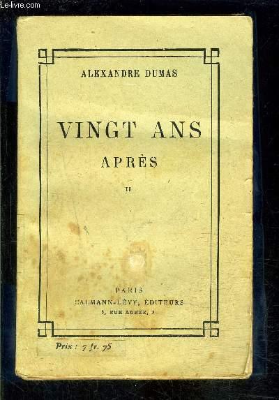 VINGT ANS APRES- TOME 2- vendu seul