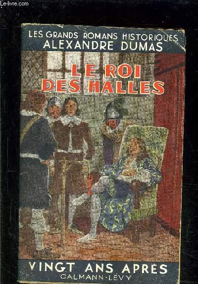LE ROI DES HALLES