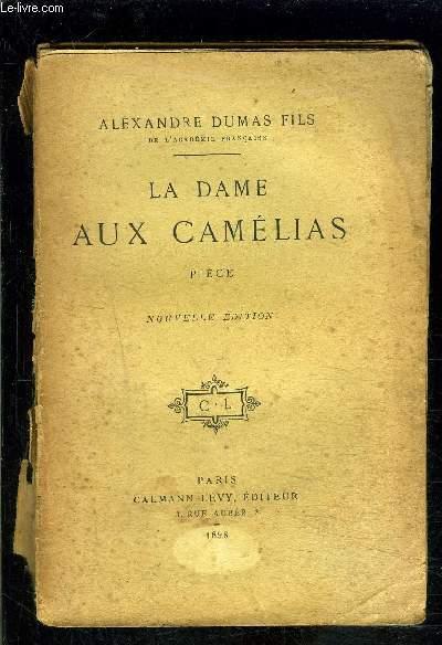 LA DAME AUX CAMELIAS- PIECE- DRAME EN CINQ ACTES