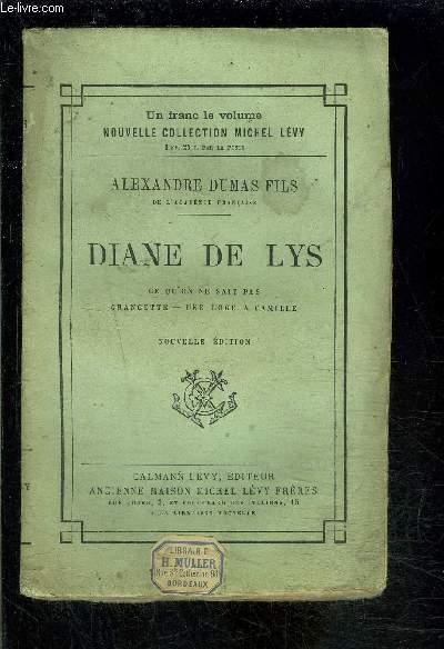 DIANE DE LYS- CE QU ON NE SAIT PAS- GRANGETTE- UNE LOGE A CAMILLE